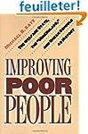Improving Poor People - The Welfare S...