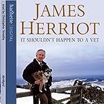 It Shouldn't Happen to a Vet | James Herriot
