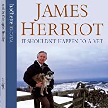 It Shouldn't Happen to a Vet Audiobook by James Herriot Narrated by Christopher Timothy