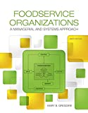 img - for Foodservice Organizations: A Managerial and Systems Approach (9th Edition) book / textbook / text book