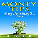 Money Tips: Simple Money Guide for Saving and Investing Your Money |  How To eBooks