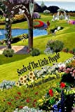 &quot;Seeds of The Little People&quot;