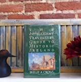 img - for The Intelligent Traveller's Guide to Historic Ireland book / textbook / text book