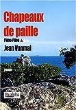 echange, troc Vanmai Jean - Chapeaux de Paille (Pilou-Pilou Tome 1)