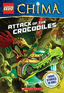 LEGO Legends of Chima: Attack of the Crocodiles (Chapter Book #1)