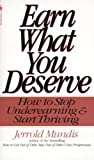 img - for Earn What You Deserve: How to Stop Underearning & Start Thriving book / textbook / text book