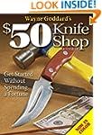 Wayne Goddard $50 Knife Shop Revised