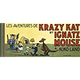 Les aventures de Krazy Kat et Ignatz Mouse à Kokoland