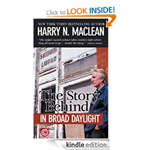 Amazon Com The Story Behind Quot In Broad Daylight Quot Ebook