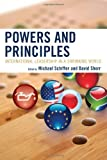 img - for Powers and Principles: International Leadership in a Shrinking World book / textbook / text book