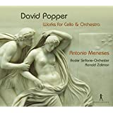 David Popper: Works for Cello and Orchestra
