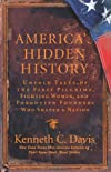 America&#39;s Hidden History