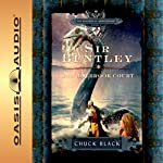 Sir Bentley and Holbrook Court: The Knights of Arrethtrae (       UNABRIDGED) by Chuck Black Narrated by Andy Turvey, Dawn Marshall, Fran Churchill