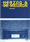 Jacques Herzog & Pierre de Meuron (Spanish) (Spanish Edition) (842521792X) by Wilfried Wang