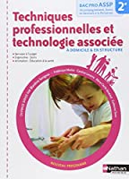 Techniques professionnelles et technologie associée - 2e Bac Pro ASSP