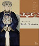 John P. Mckay A History Of World Societies: Combined BOOK:HARDBACK