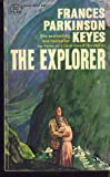 The Explorer (0449279103) by Keyes, Frances Parkinson