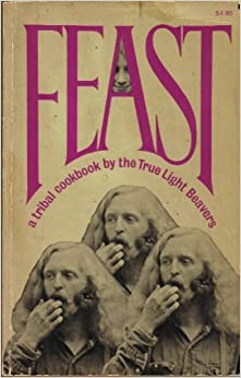 Feast: A Tribal Cookbook, True Light Beavers
