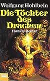 Die Töchter des Drachen (3404201523) by Wolfgang Hohlbein