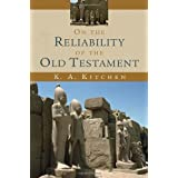 On the Reliability of the Old Testament ~ K. A. Kitchen
