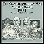 The Spanish-American War-World War I, Part 1 | Ralph Raico