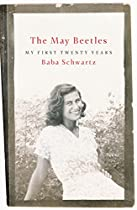 The May Beetles: My First Twenty Years