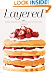 Layered: Baking, Building, and Stylin...
