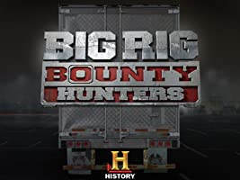 Big Rig Bounty Hunters Season 2