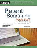 David Hitchcock Patent Searching Made Easy: How to Do Patent Searches on the Internet and in the Library (Patent Searching Made Easy: How to Do Patent Searches on the Internet & in the Library)