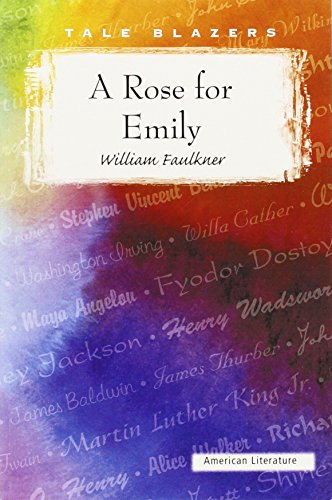 describing the antagonist emily in faulkners a rose for emily William faulkner used plot in 'a rose for emily' with a who is the antagonist of 'a rose for emily' by william in the story a rose for emily by william faulkner.