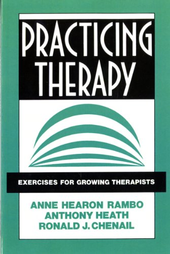 Practicing Therapy: Exercises for Growing Therapists...