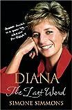 Diana. The Last Word