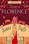 Flirting in Florence (Summer Flings,...