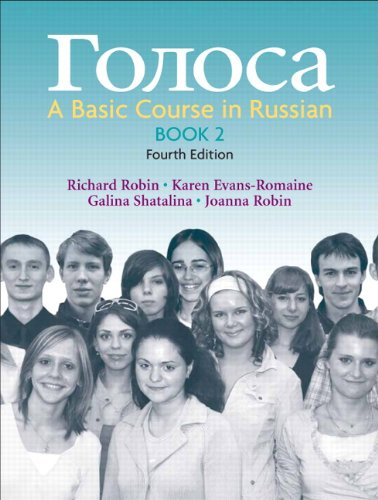 Golosa, Book 2: A Basic Course in Russian (4th Edition)...