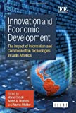 Innovation and Economic Development: The Impact of Information and Communication Technologies in Latin America