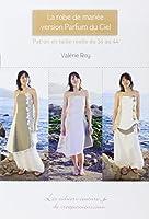 La robe de mariée version Parfum du Ciel : Patron en taille réelle du 36 au 44