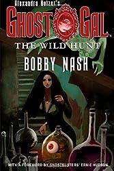 GHOST GAL: The Wild Hunt (Volume 1)