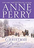 A Christmas Promise: A Novel (0345510666) by Perry, Anne