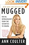 Mugged: Racial Demagoguery from the S...