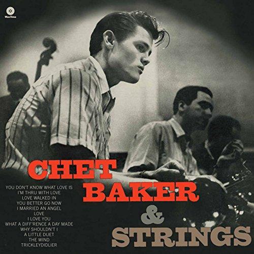 Chet Baker - Chet Baker With Strings - Zortam Music