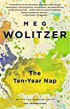 The Ten-Year Nap (159448354X) by Wolitzer, Meg