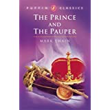 The Prince and the Pauper (Puffin Classics) ~ Mark Twain