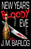 img - for New Year's Bloody Eve book / textbook / text book