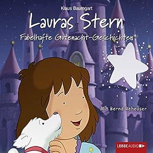 Fabelhafte Gutenacht-Geschichten (Lauras Stern 10) Hörbuch