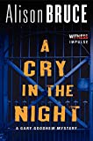 A Cry in the Night: A Gary Goodhew Mystery Alison Bruce