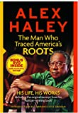 Alex Haley: The Man Who Traced America's Roots (0762108851) by Haley, Alex
