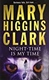Mary Higgins Clark Night-time is My Time