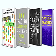 Investing for Beginners: 4 Manuscripts: Penny Stocks, Forex Trading, Option Trading, Day Trading | Livre audio Auteur(s) : Luke Sutton Narrateur(s) : Dave Wright