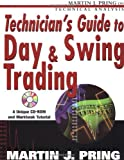 Technicians Guide to Day and Swing Trading