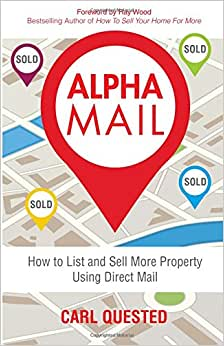 Alpha Mail: How To List And Sell More Property Using Direct Mail